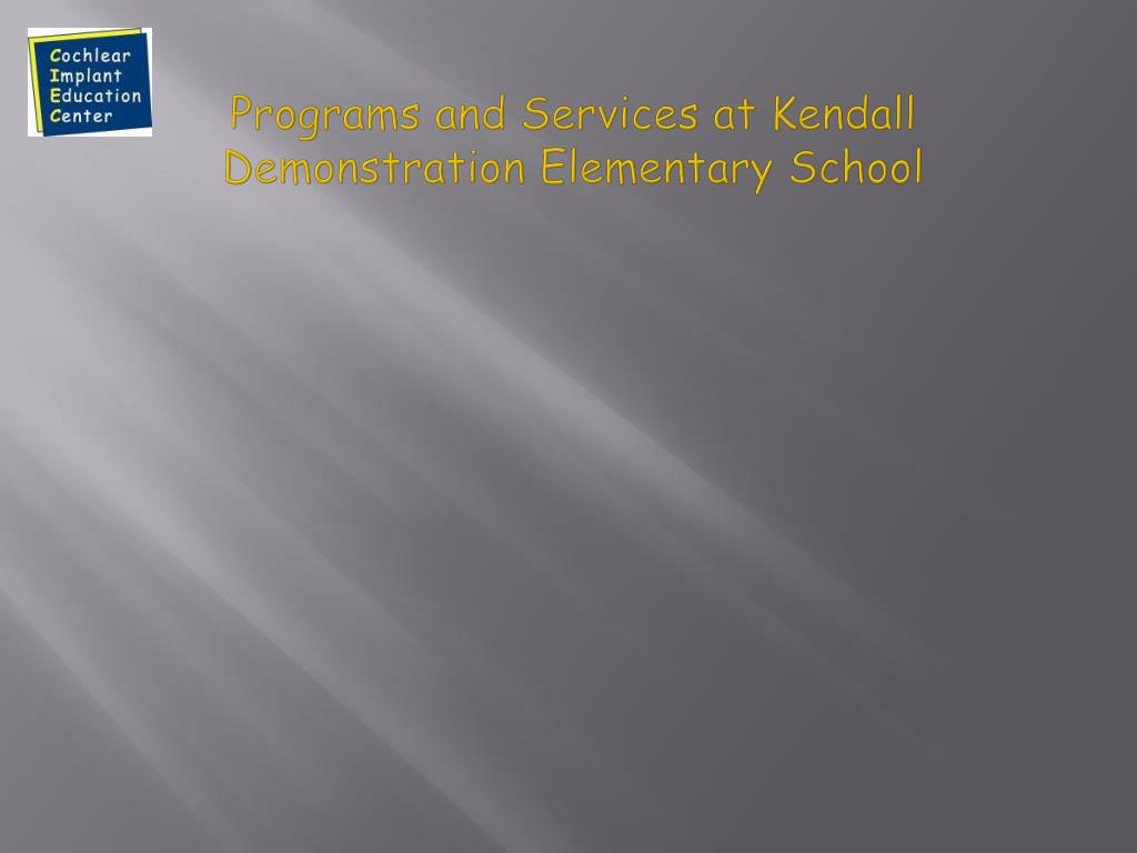 Programs and Services at Kendall Demonstration Elementary School