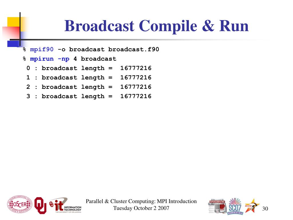 Broadcast Compile & Run