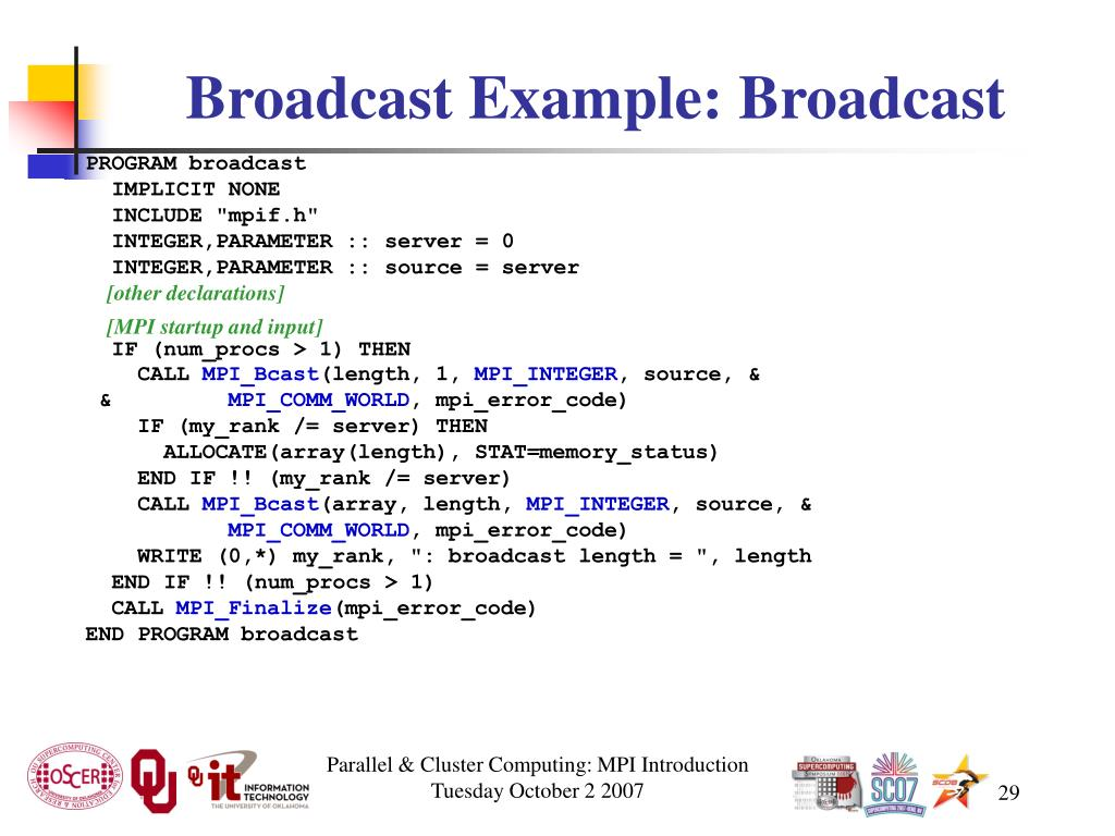 Broadcast Example: Broadcast