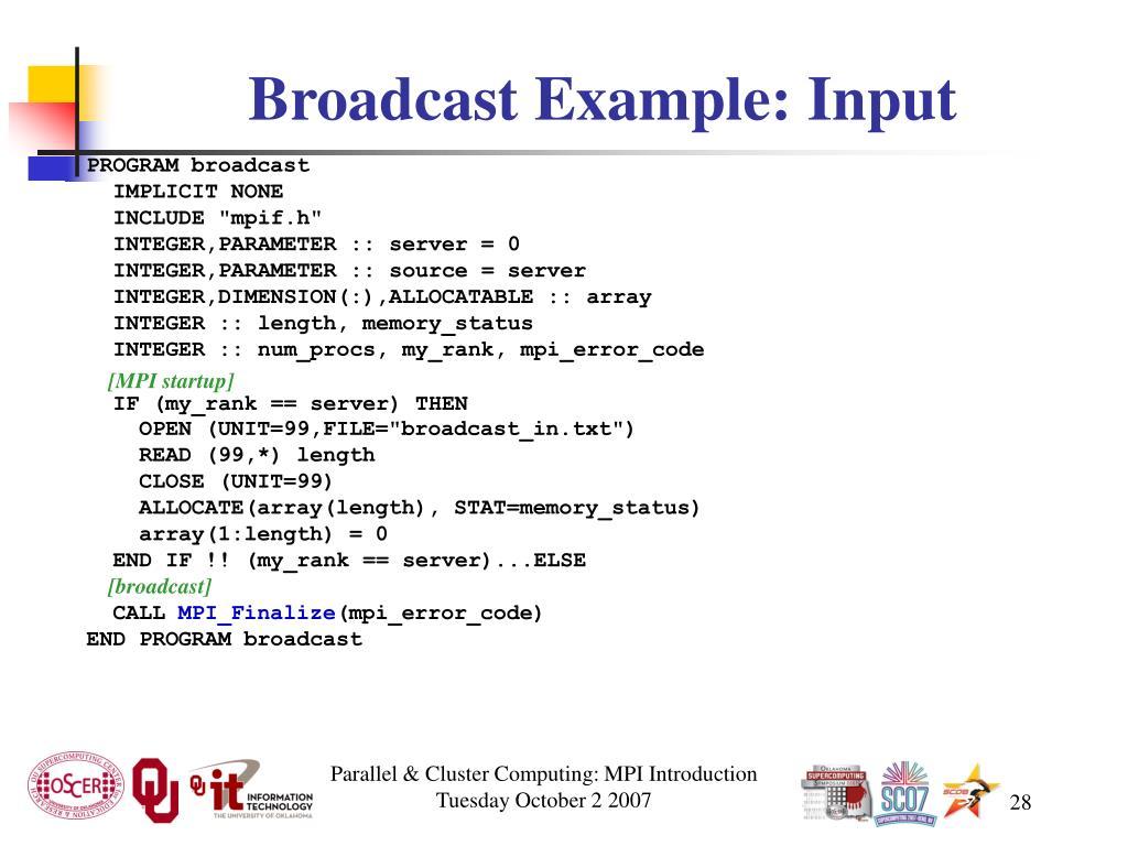 Broadcast Example: Input