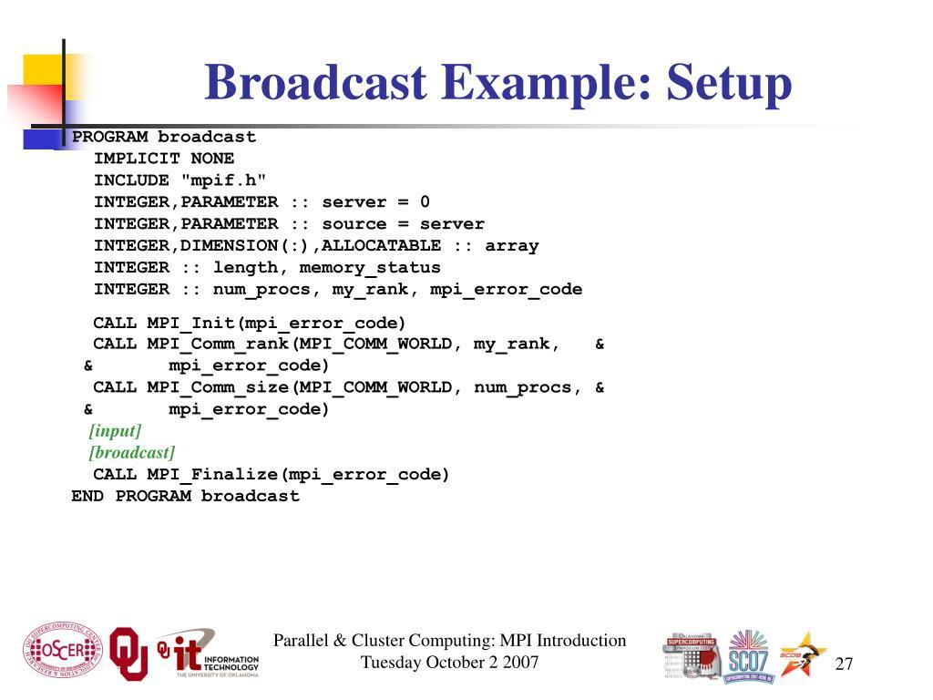 Broadcast Example: Setup