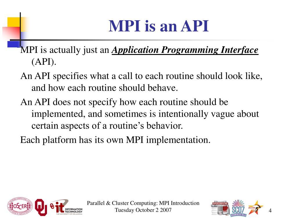 MPI is an API
