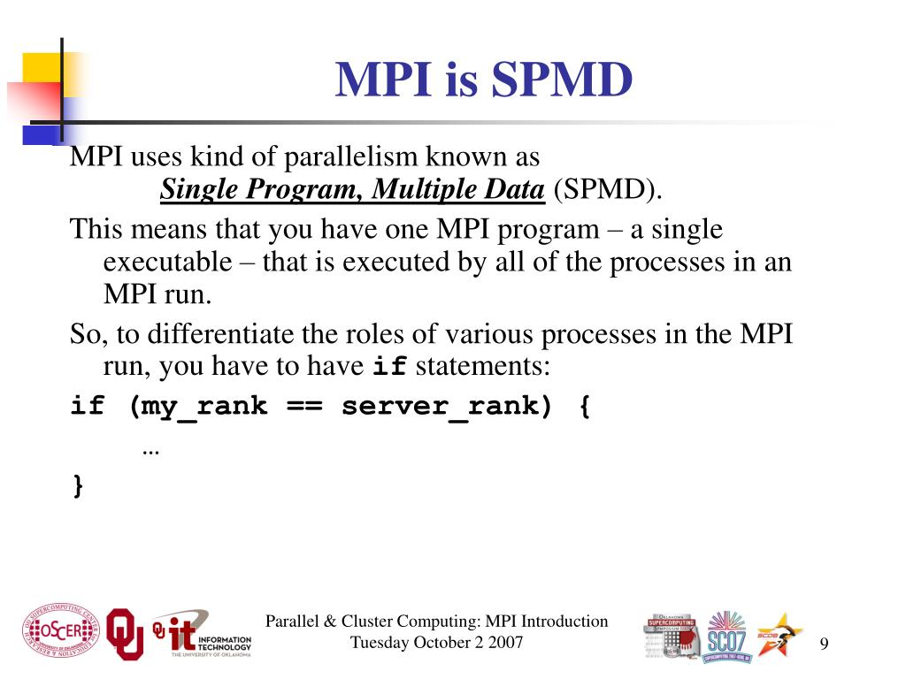 MPI is SPMD