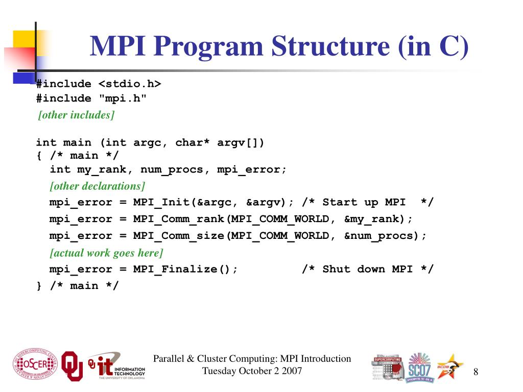 MPI Program Structure (in C)