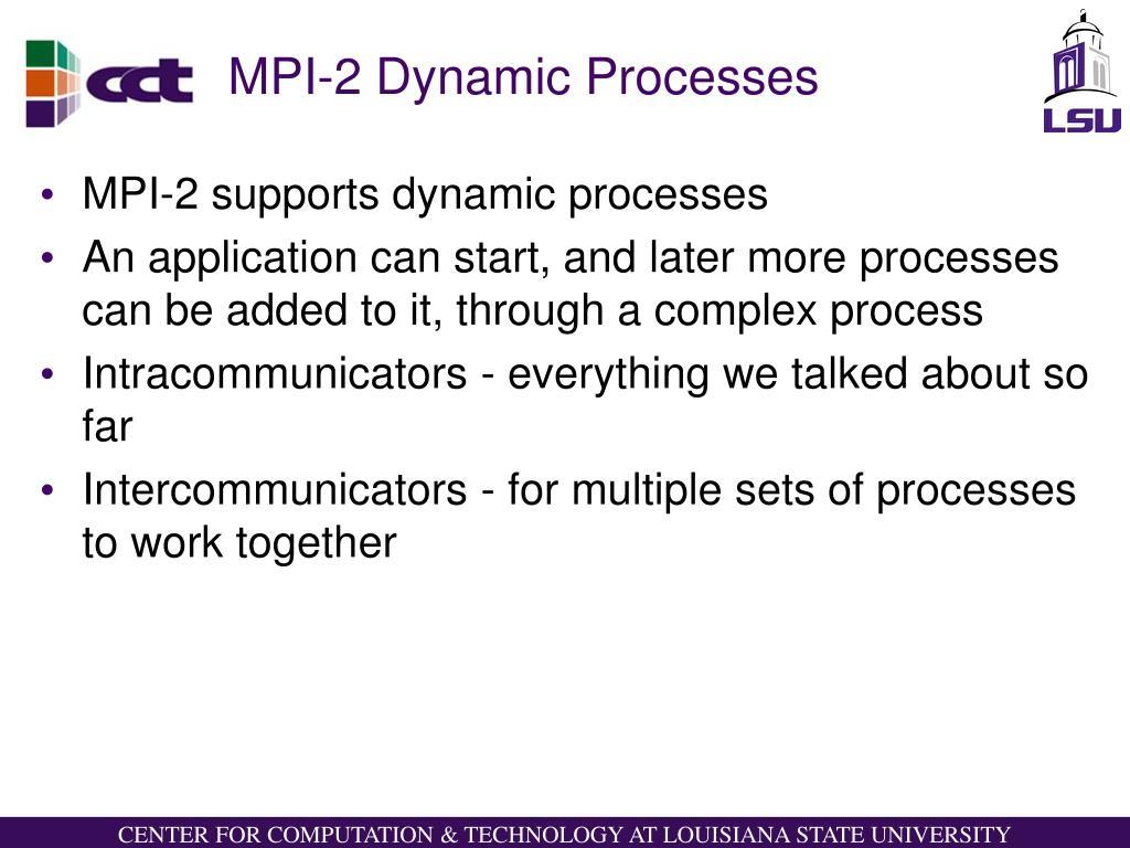 MPI-2 Dynamic Processes