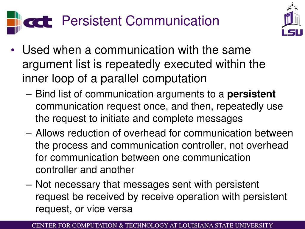 Persistent Communication