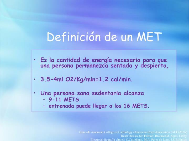 Definición de un MET