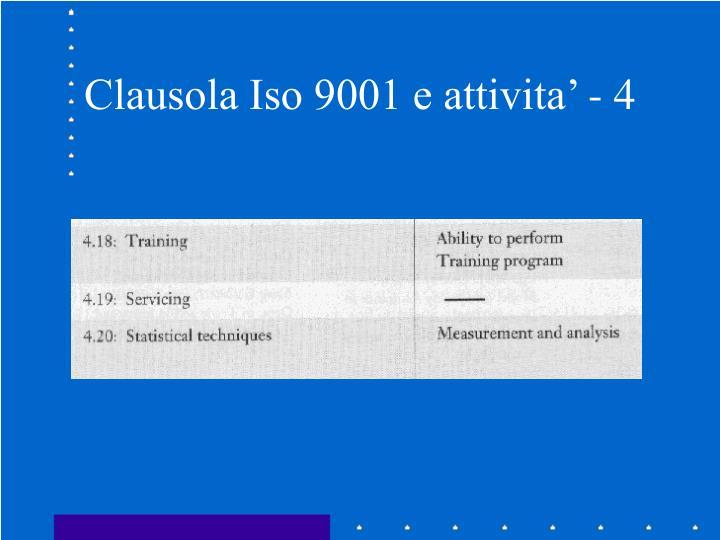 Clausola Iso 9001 e attivita' - 4