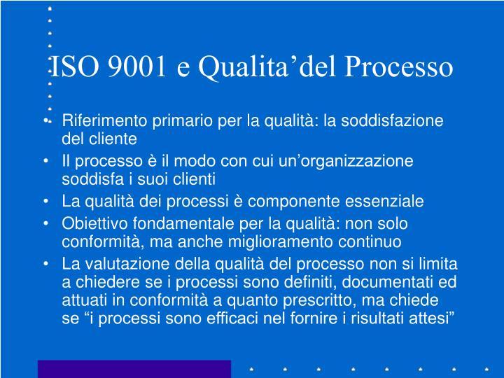 ISO 9001 e Qualita'del Processo