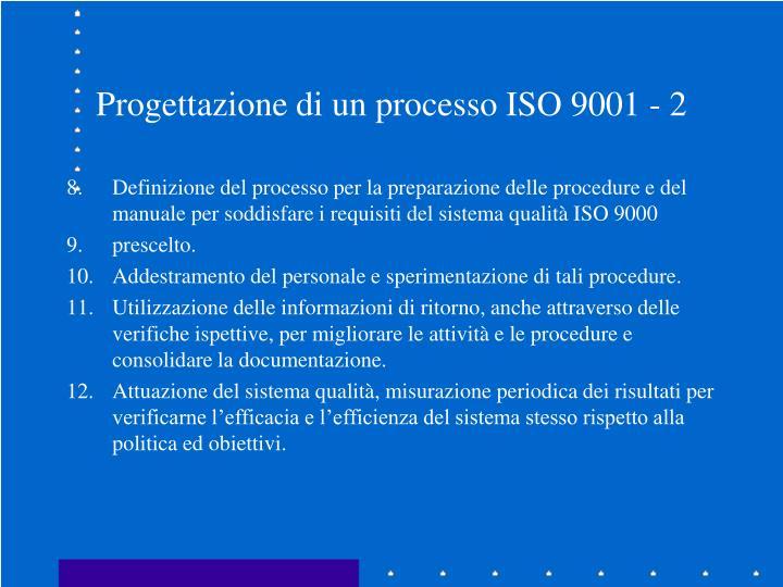 Progettazione di un processo ISO 9001 - 2