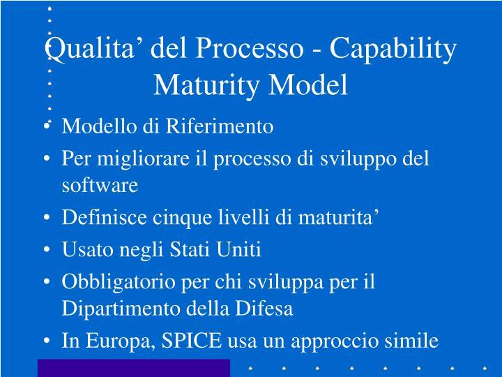 Qualita' del Processo - Capability Maturity Model