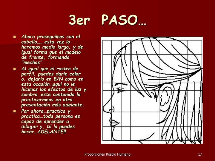 3er  PASO…