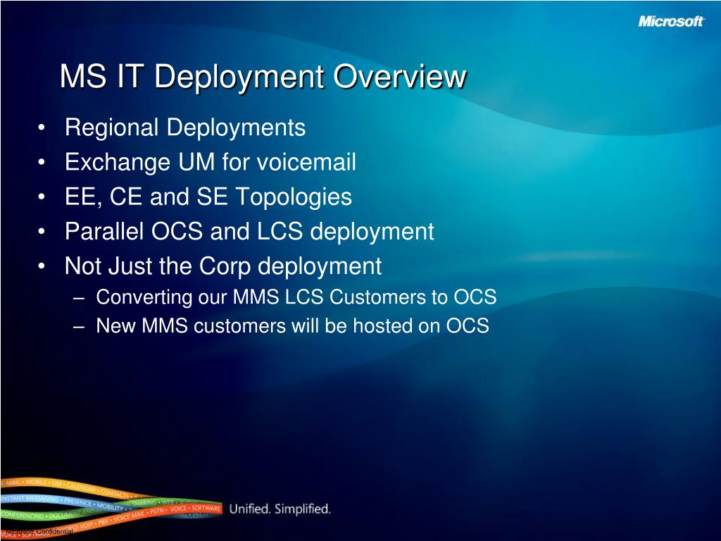 MS IT Deployment Overview