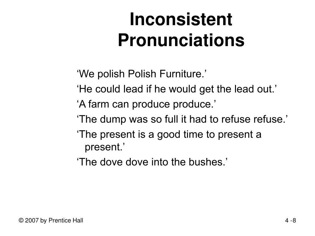 Inconsistent Pronunciations