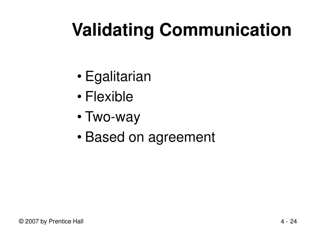 Validating Communication