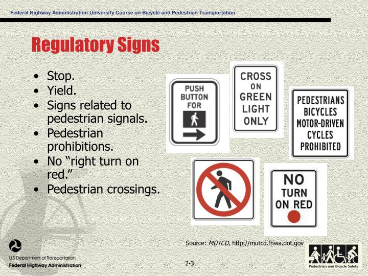 Regulatory Signs