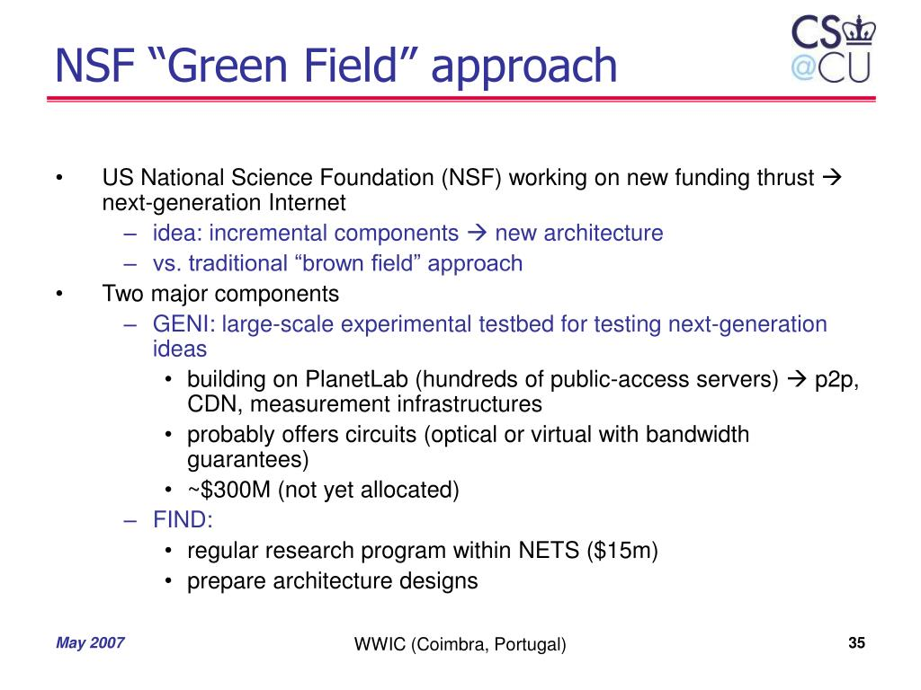 "NSF ""Green Field"" approach"