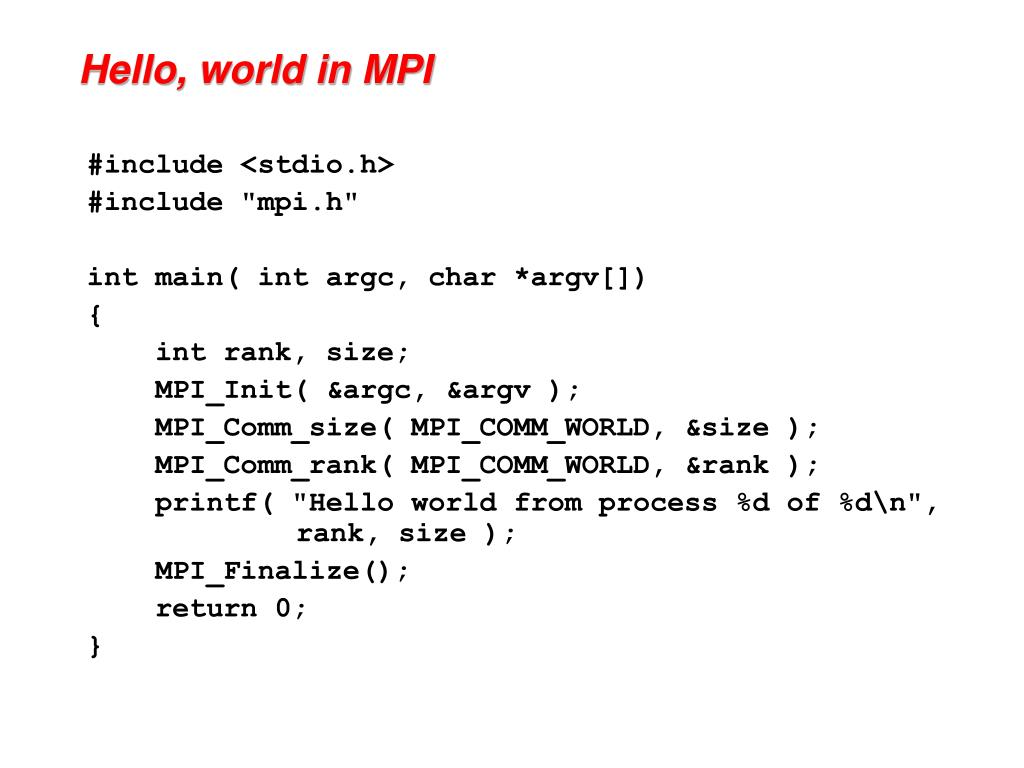 Hello, world in MPI