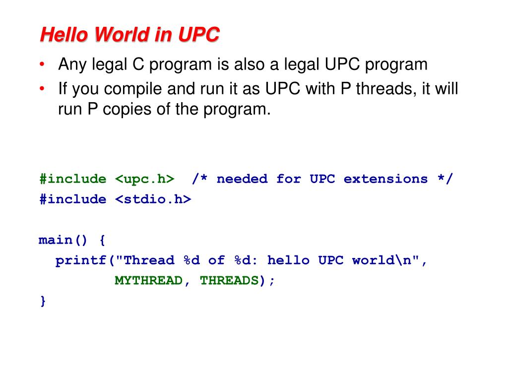 Hello World in UPC
