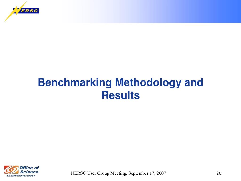 Benchmarking Methodology and Results