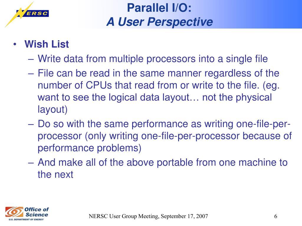 Parallel I/O: