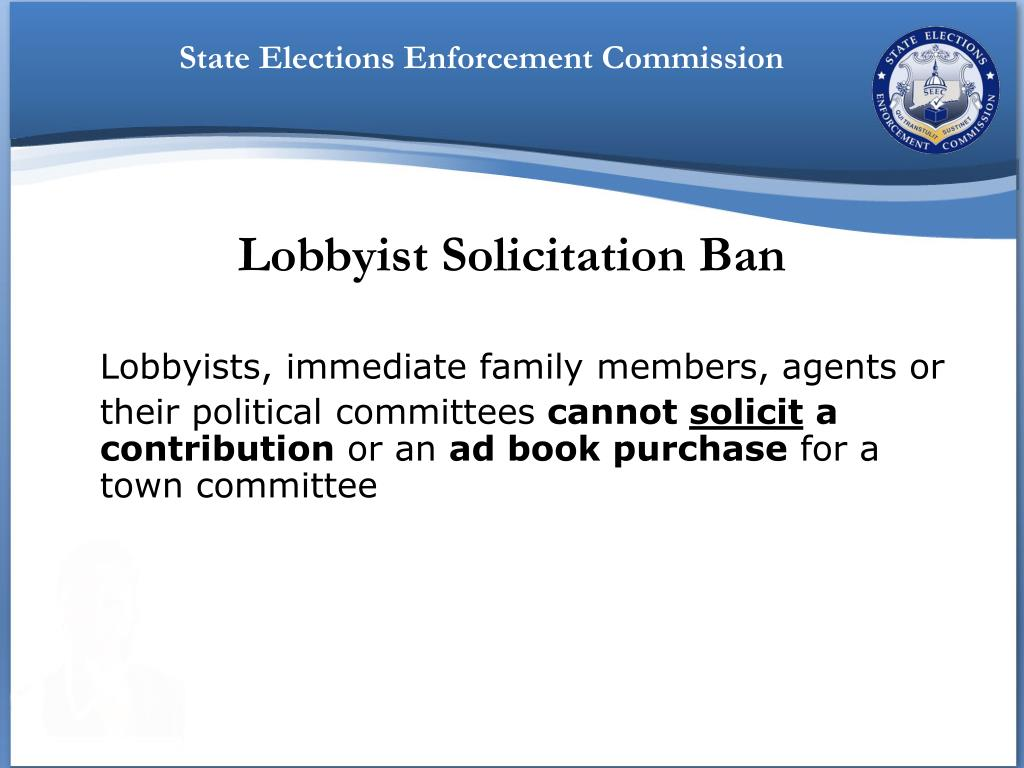 Lobbyist Solicitation Ban