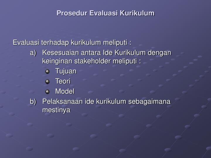 Prosedur Evaluasi Kurikulum