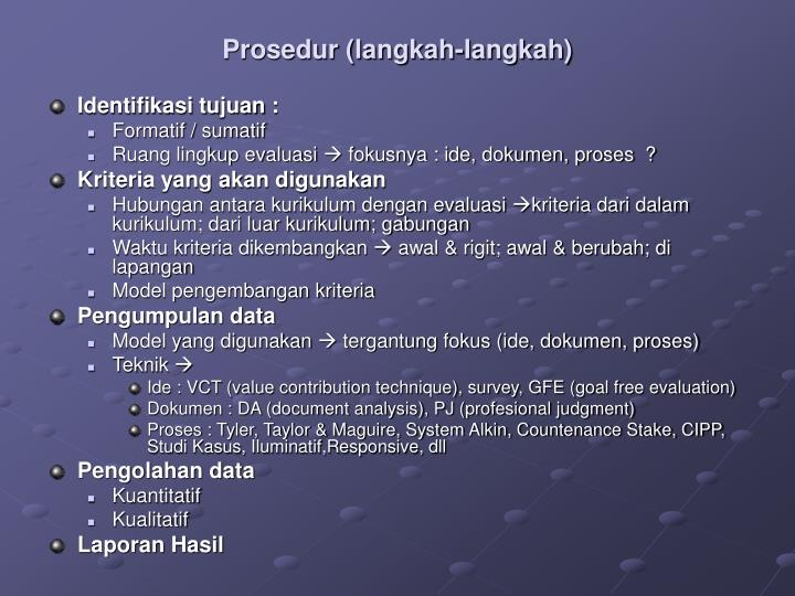 Prosedur (langkah-langkah)