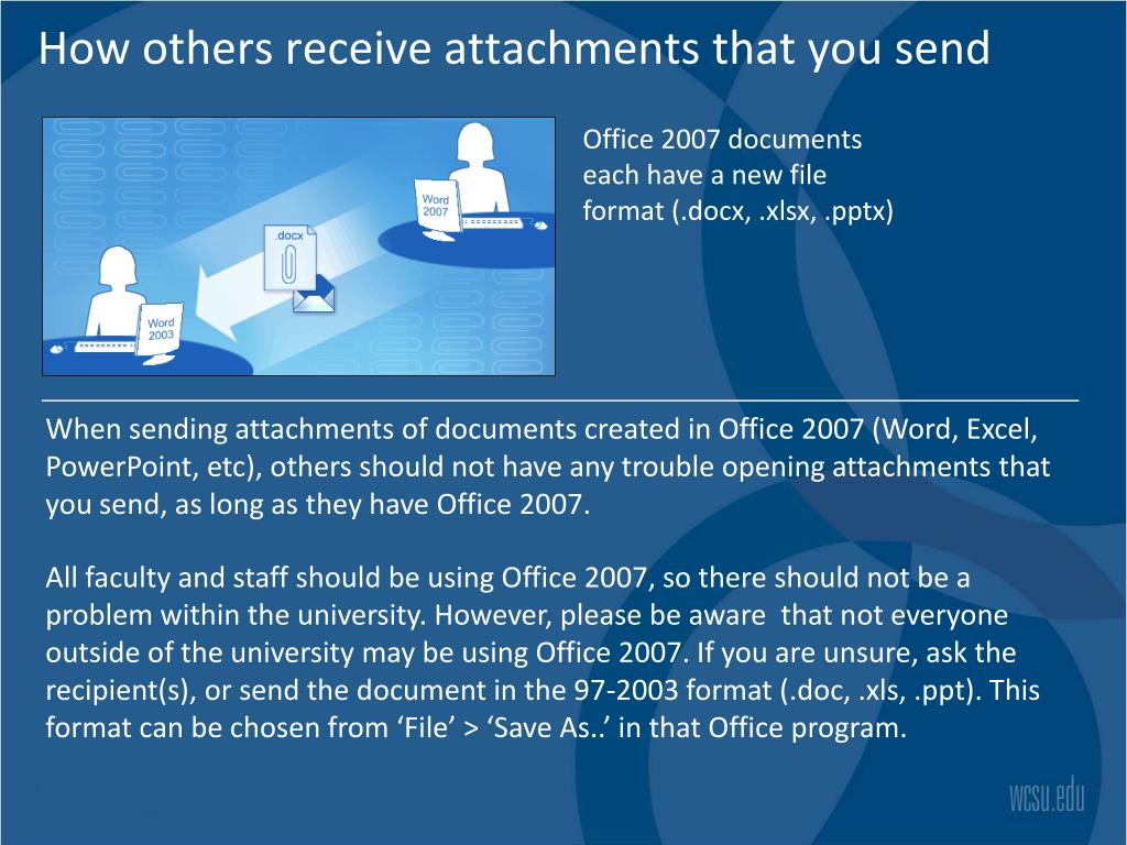 How others receive attachments that you send