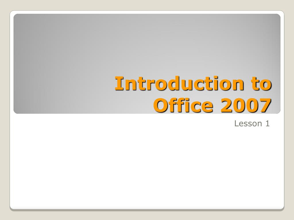 introduction to office 2007