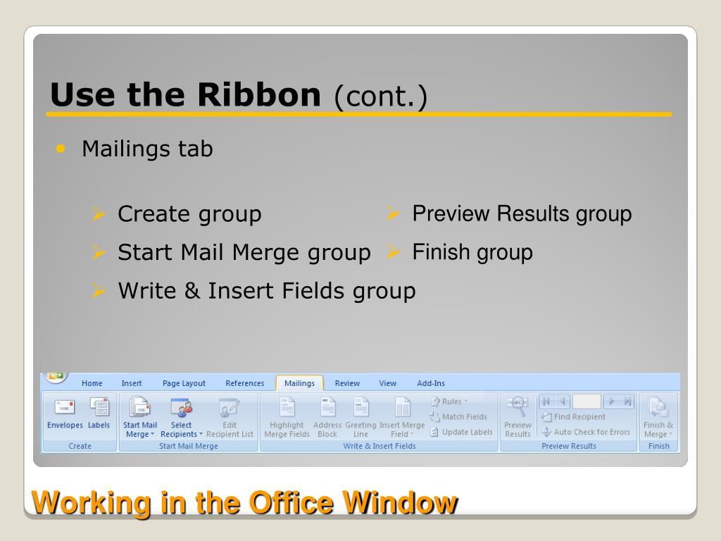 Use the Ribbon