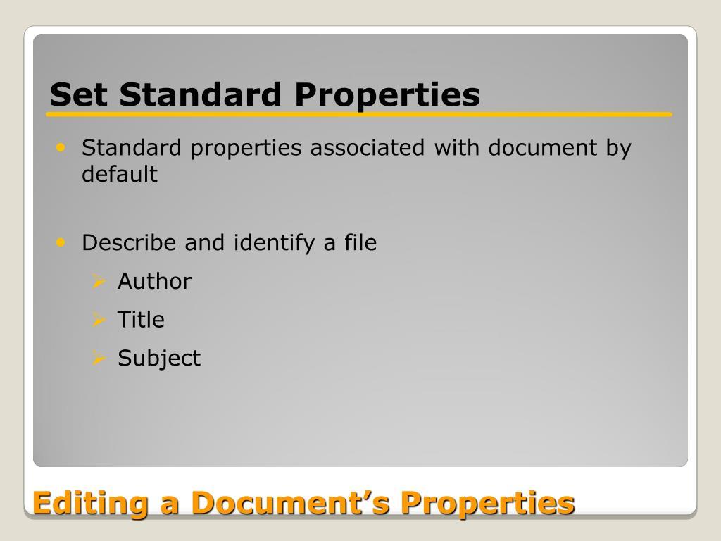 Set Standard Properties