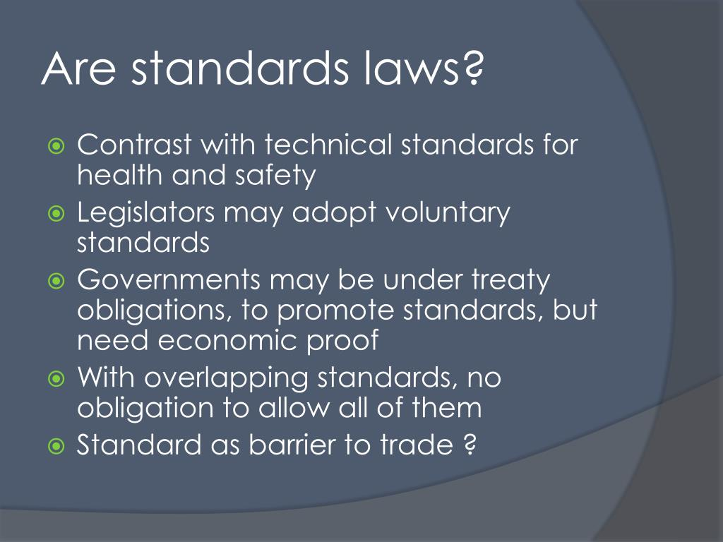 Are standards laws?