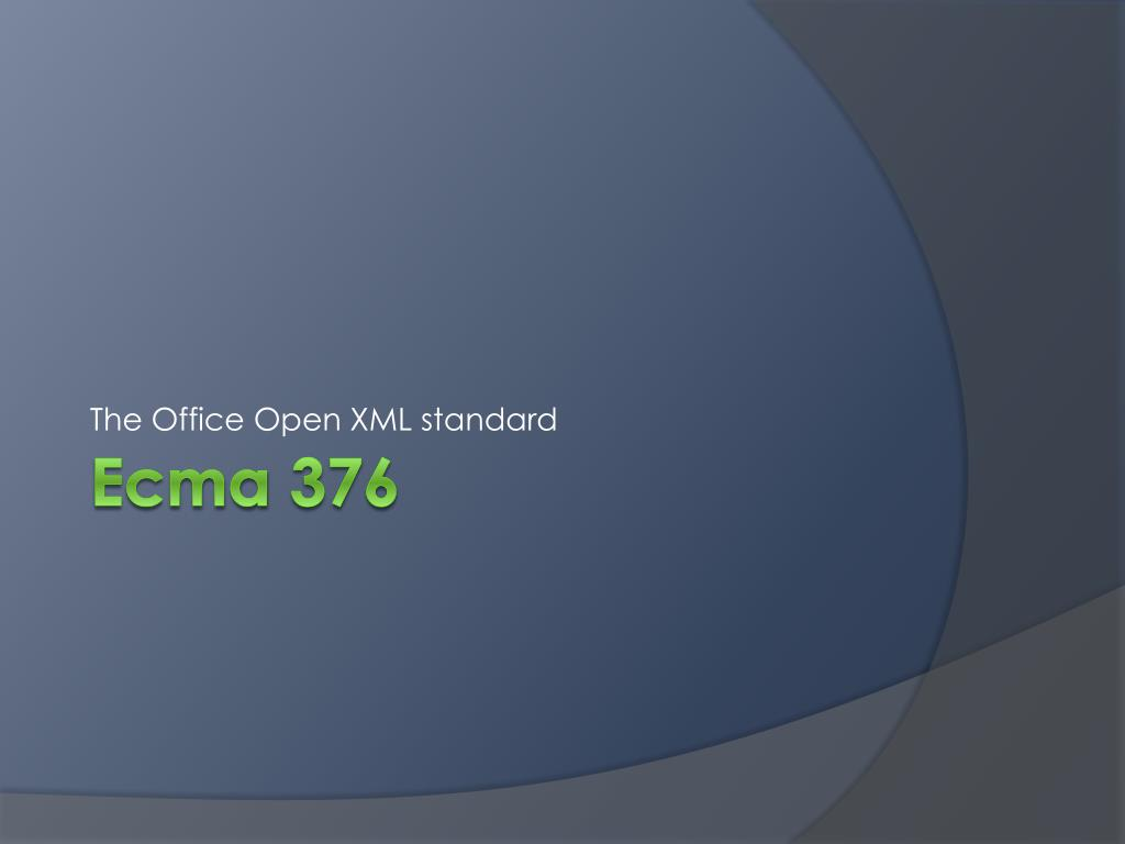 The Office Open XML standard