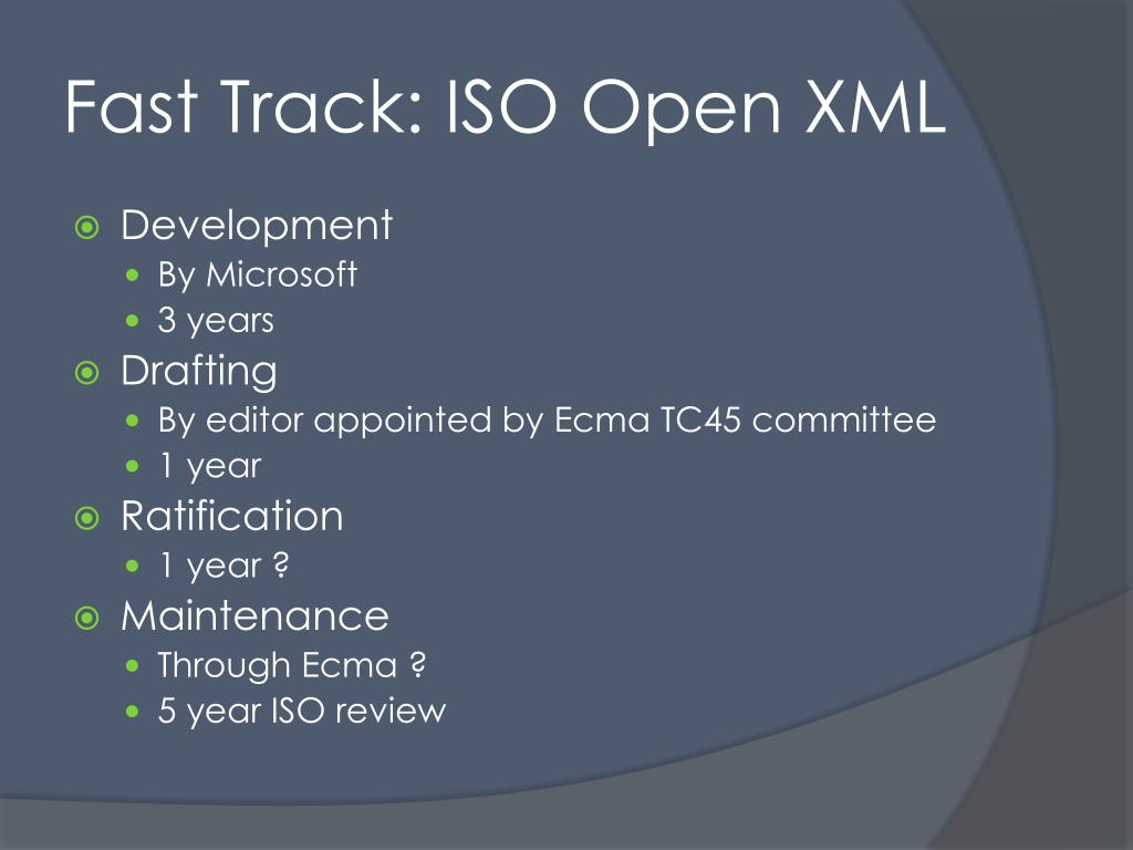 Fast Track: ISO Open XML