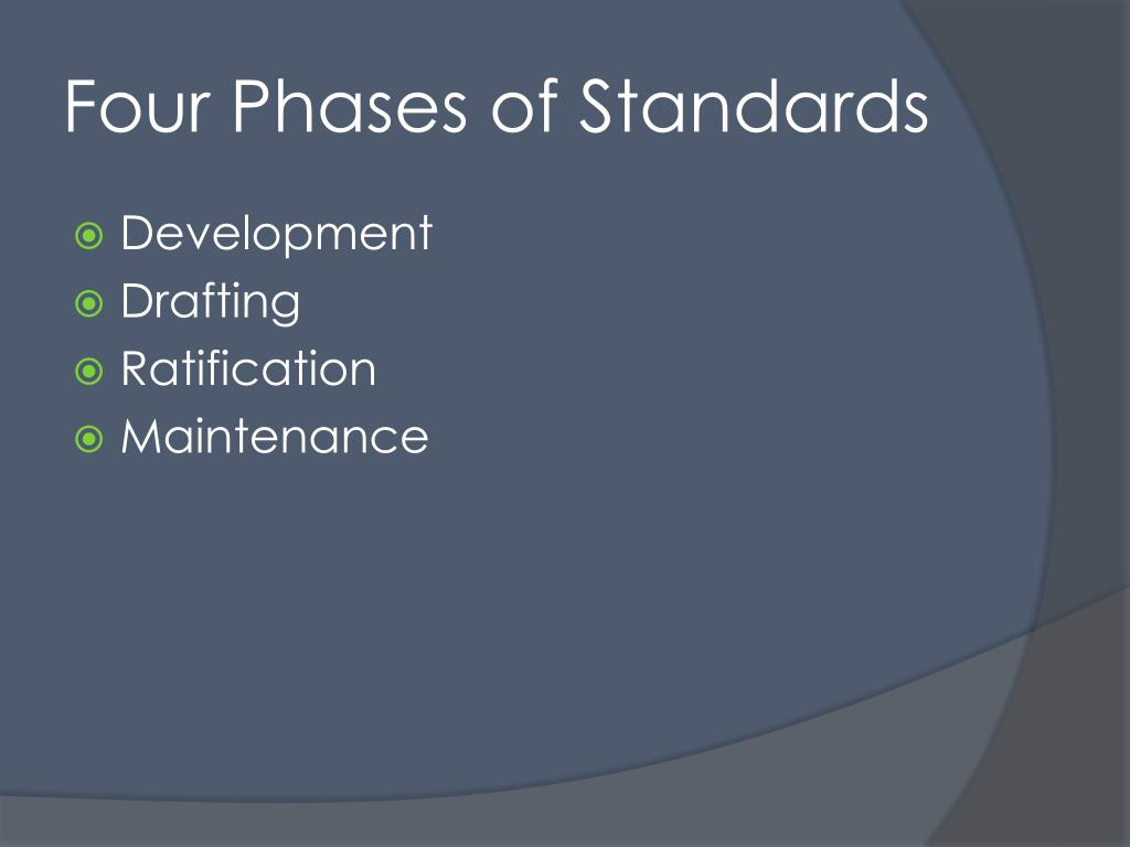 Four Phases of Standards