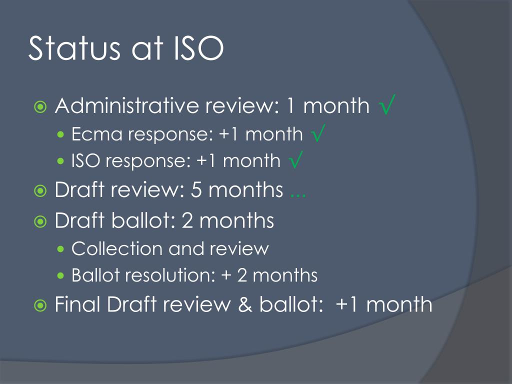 Status at ISO