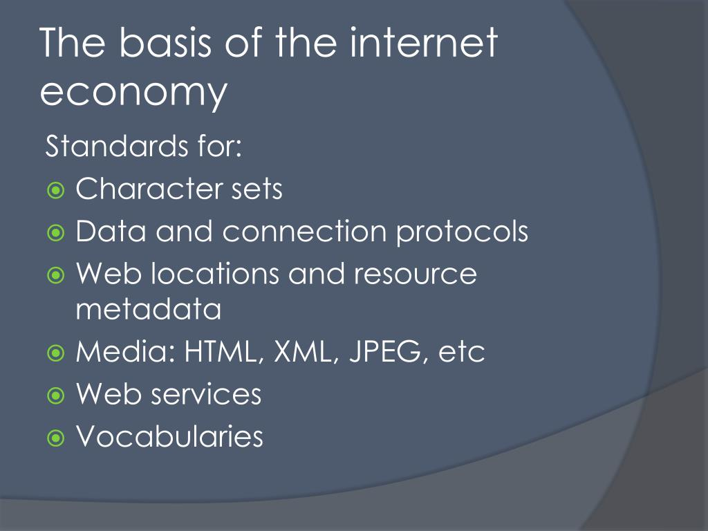 The basis of the internet economy
