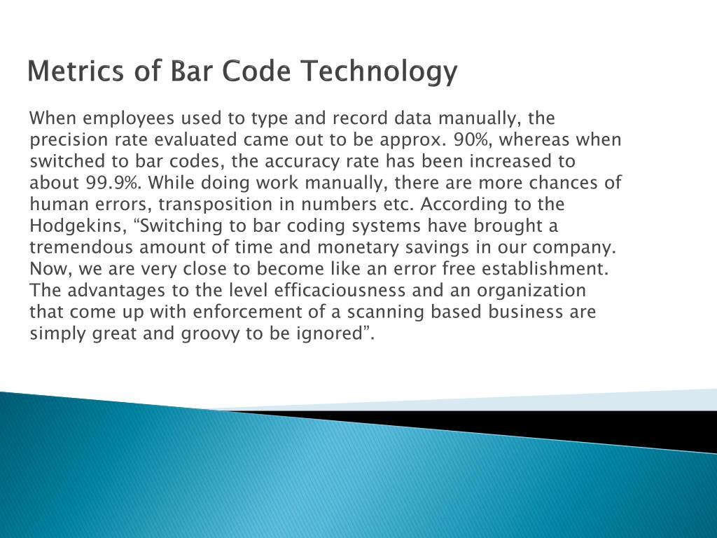 Metrics of Bar Code Technology