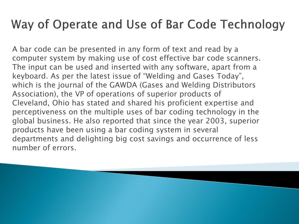 Way of Operate and Use of Bar Code Technology