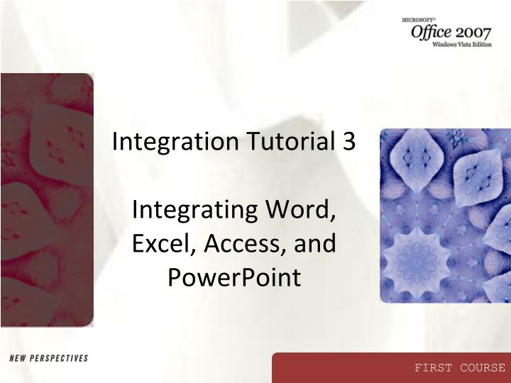 Integration tutorial 3 integrating word excel access and powerpoint