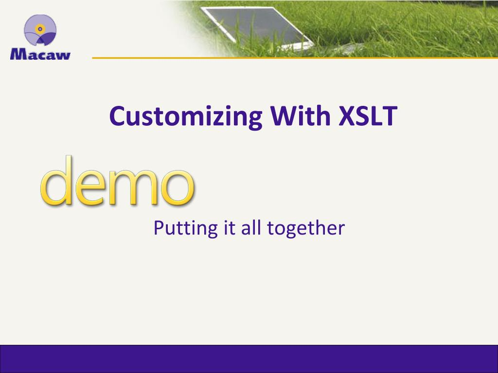 Customizing With XSLT