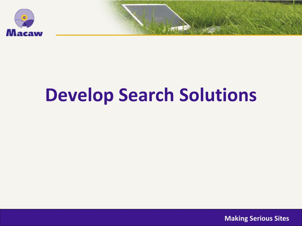 Develop Search Solutions