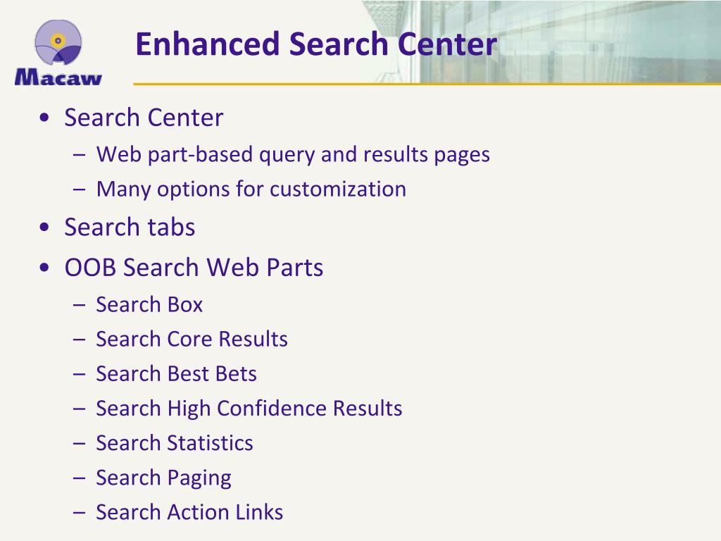 Enhanced Search Center