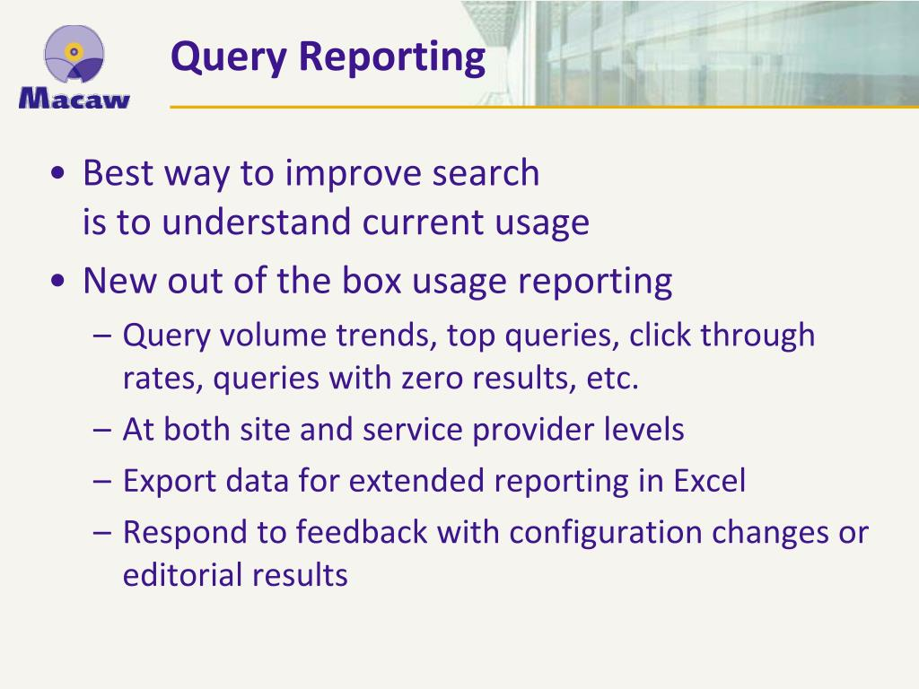 Query Reporting