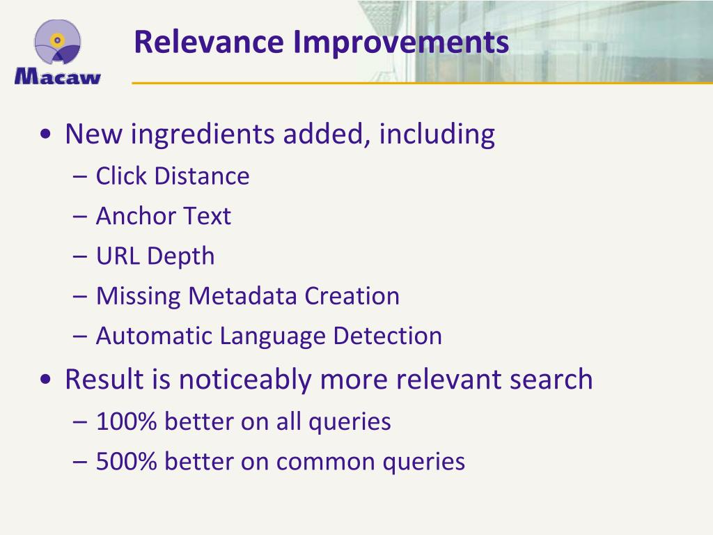 Relevance Improvements