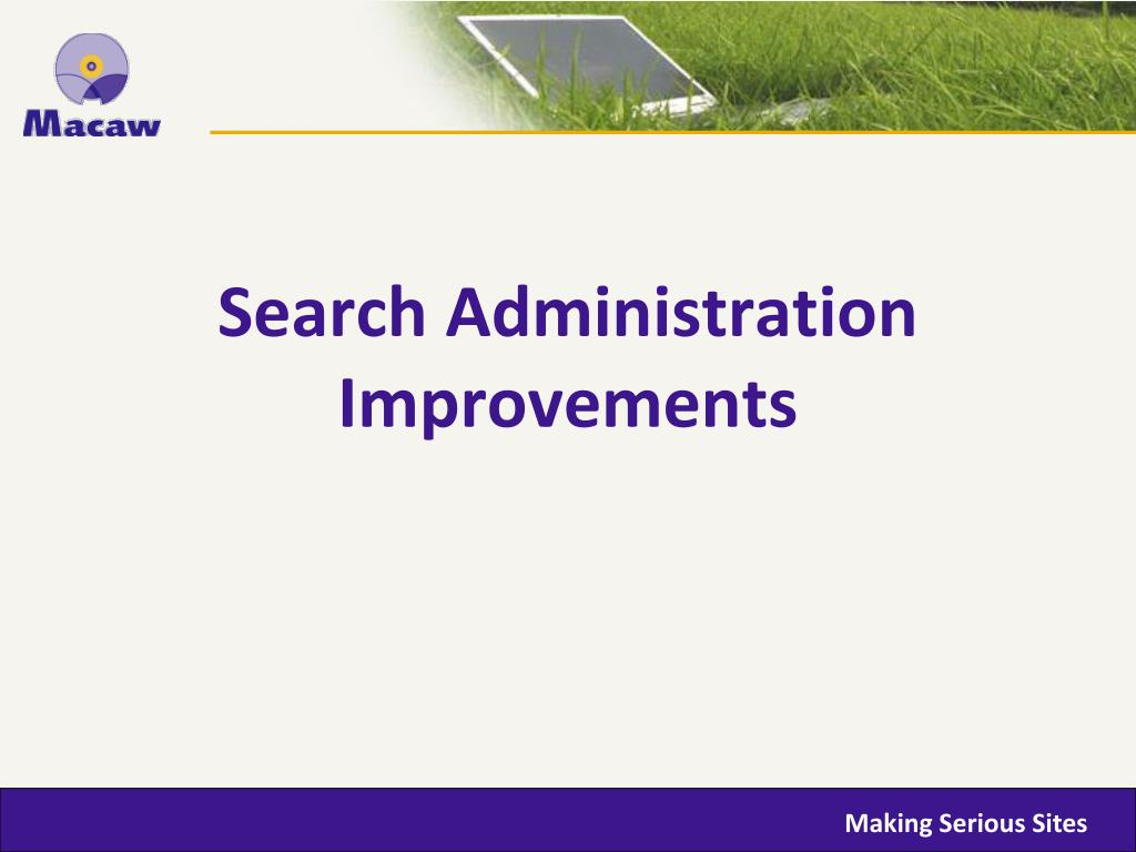Search Administration Improvements