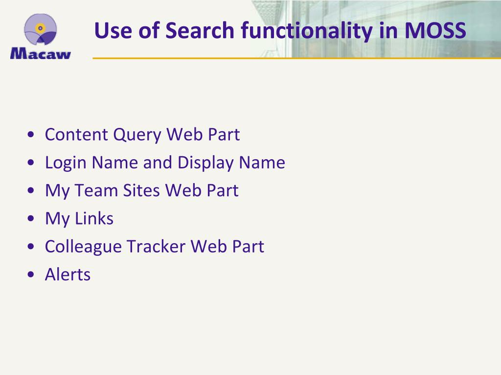 Use of Search functionality in MOSS