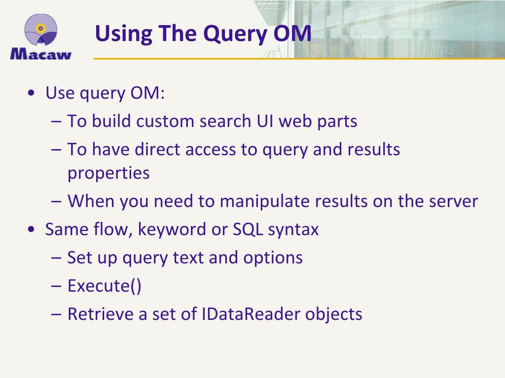 Use query OM: