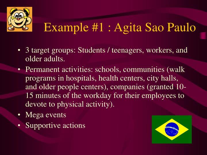 Example #1 : Agita Sao Paulo